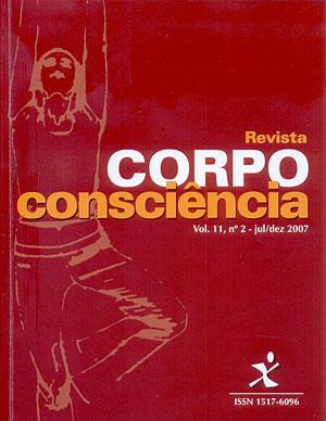 Visualizar Revista Corpoconsciência, v. 11, nº2, jul./dez., 2007