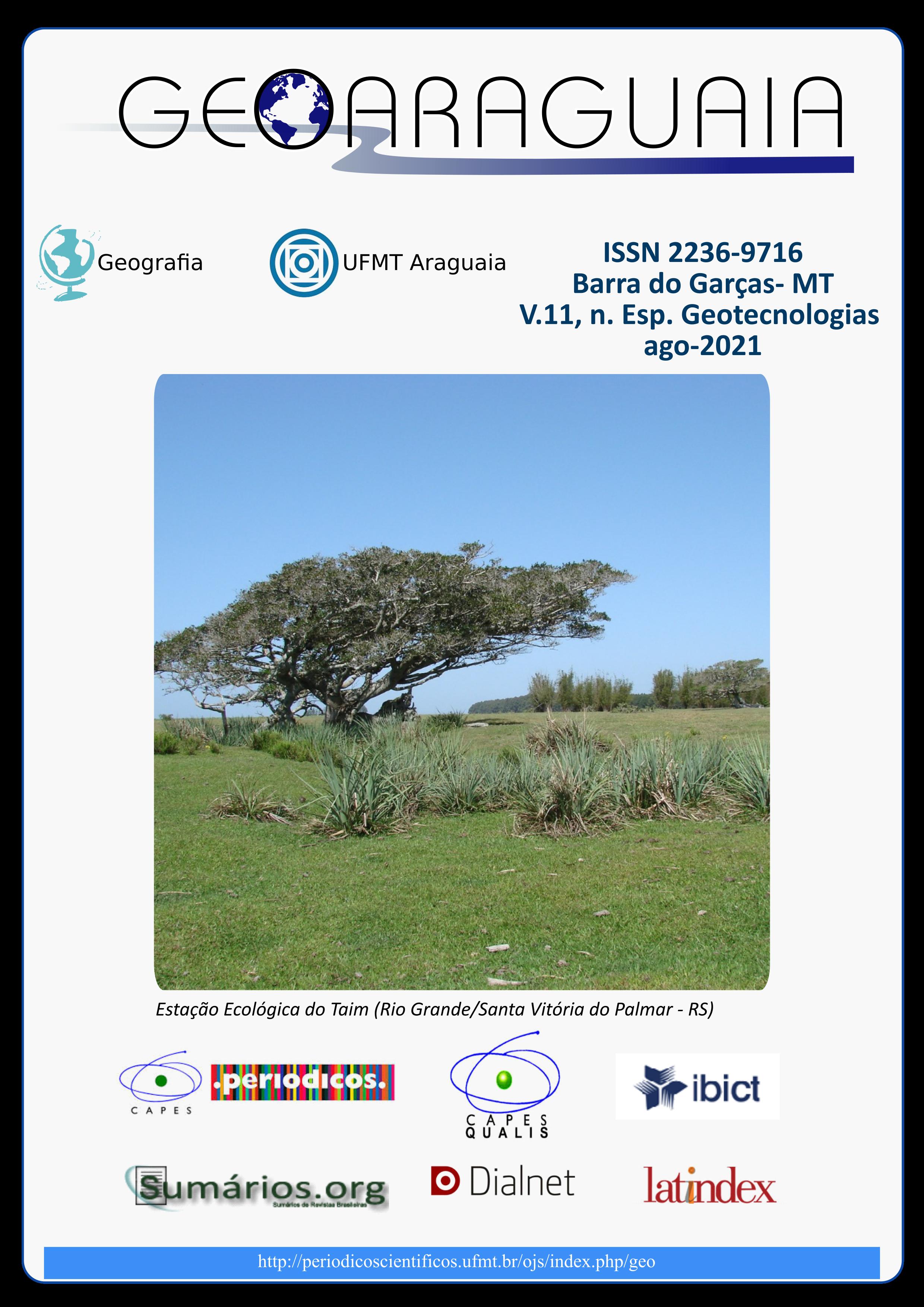 Visualizar v. 11 n. Especial (2021): Geotecnologias