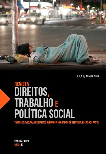 Visualizar v. 5 n. 8 (2019): Revista Direitos, Trabalho e Política Social, v.5, n.8, jan./jun. 2019