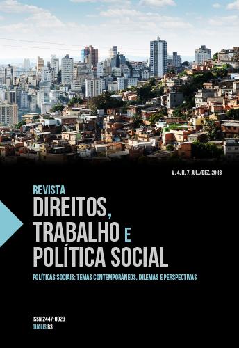 Visualizar v. 4 n. 7 (2018): Revista Direitos, Trabalho e Política Social, v.4, n.7, jul./dez. 2018