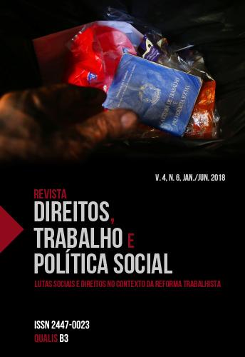 Visualizar v. 4 n. 6 (2018): Revista Direitos, Trabalho e Política Social, v.4, n.6, jan./jun. 2018