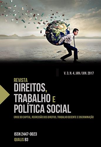 Revista Direitos, Trabalho e Política Social, v.3, n.4, jan./jun. 2017