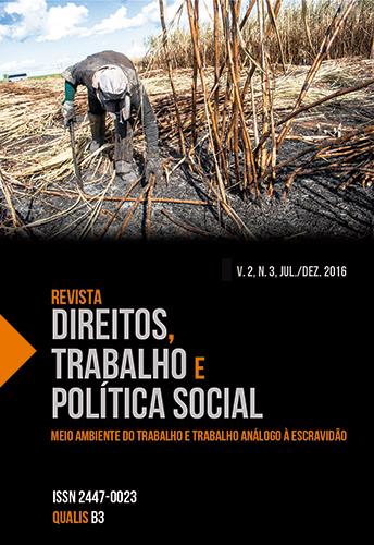 Visualizar v. 2 n. 3 (2016): Revista Direitos, Trabalho e Política Social, v. 2, n. 3, jul./dez. 2016