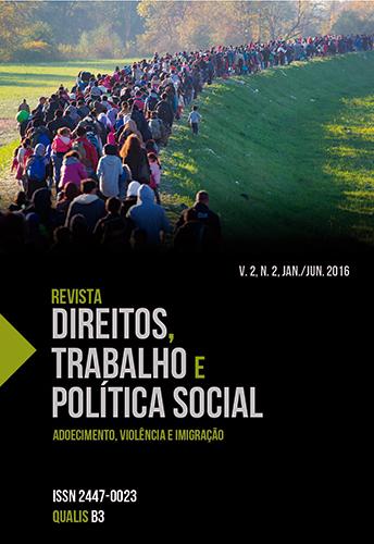 Revista direitos, trabalho e política social, Vol. 2, n. 2, jan./jun. 2016