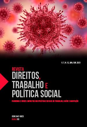 Visualizar v. 7 n. 12 (2021): Revista Direitos, Trabalho e Política Social